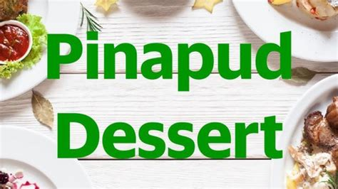 pinapud dessert  nasinya  epe paku jaya food