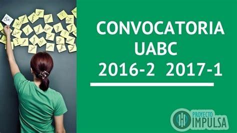 convocatoria ingreso por equivalencia artes uabc uabc admisi 211 n convocatoria uabc 2017