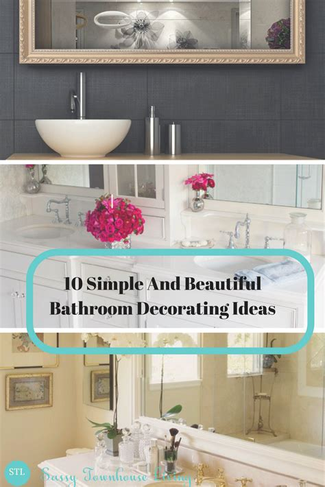 simple bathroom decorating ideas 10 simple and beautiful bathroom decorating ideas