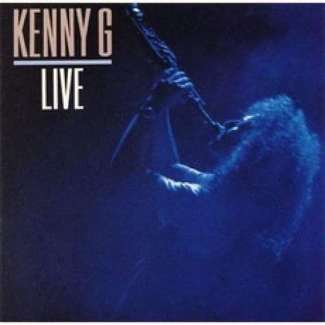 download mp3 full album kenny g kenny g live kenny g mp3 buy full tracklist