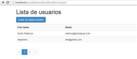 tutorial laravel usuarios m 243 dulo de usuarios v lista y paginaci 243 n con laravel