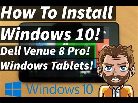 install windows 10 dell venue 8 pro how to force install windows 10 on pc or tablet doovi