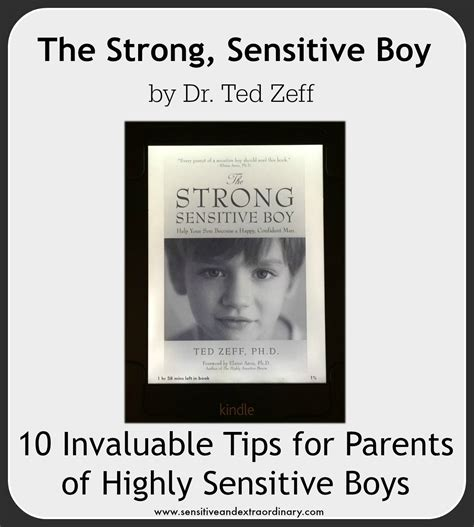 10 Tips For Boys by 10 Tips For Parents Of Highly Sensitive Boys From Dr Ted Zeff