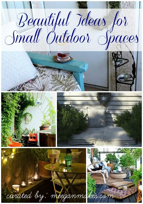 small outdoor spaces beautiful ideas for small outdoor spaces what meegan makes
