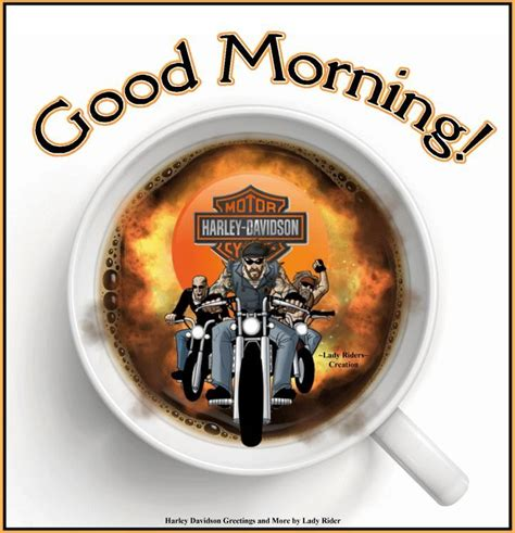 Harley Davidson Morning by 187 Best Harley Goodmorning Images On