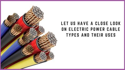 types of electrical wires and their uses varied types of cables wires electric power cables