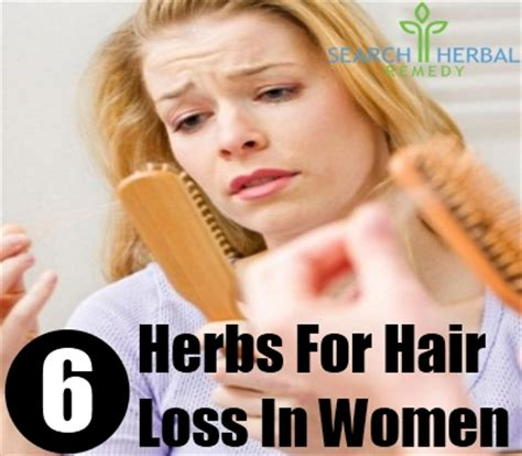 home remedies for hair loss in women over 50 6 best herbs for hair loss in women different herbs for