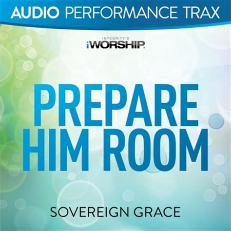 Prepare Him Room Lyrics by Prepare Him Room Accompaniment And Backing Track With