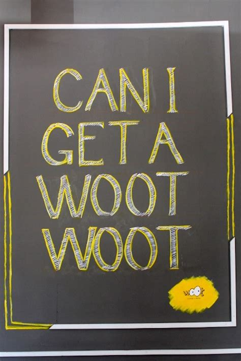 when can a get can i get a woot woot pictures to pin on pinsdaddy