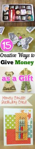 15 creative ways to give money as a gift page 12 of 16 my list of