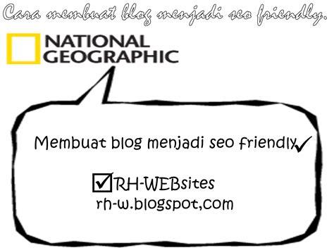 cara membuat blog menjadi com cara membuat blog menjadi seo friendly rh websites