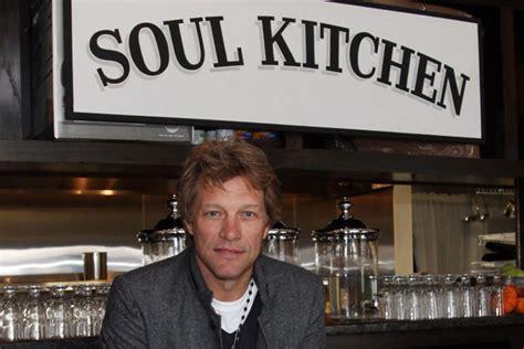 Jbj Soul Kitchen by Jon Bon Jovi Opens Soul Kitchen In New Jersey