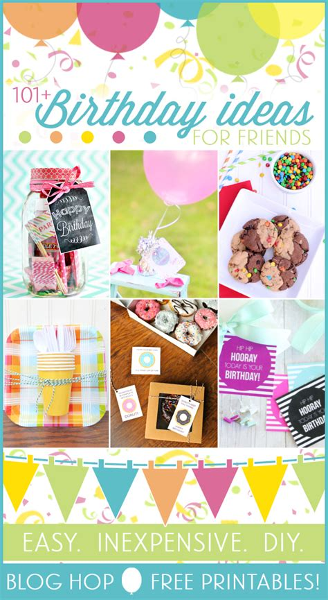 ideas on what to get friends cheap on pinterest tea riffic birthday printable 101 friend birthday gift ideas