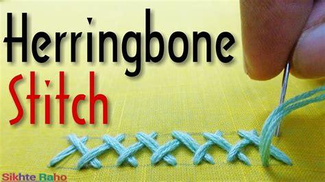 herringbone pattern youtube herringbone stitch for beginners hand embroidery youtube
