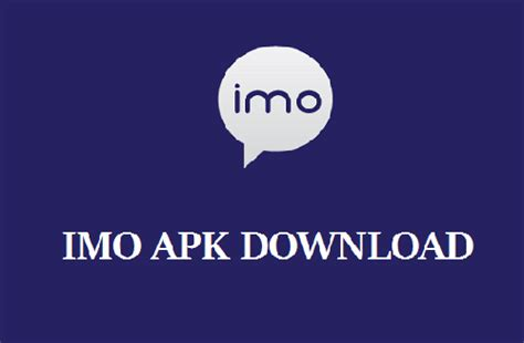 imo apk imo apk for android free chat
