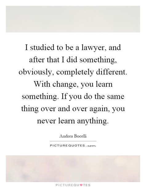 I Thought Attorneys And Lawyers Were The Same Guess I Was Wrong by I Studied To Be A Lawyer And After That I Did Something