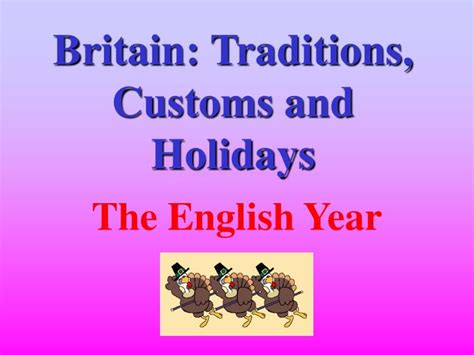 ppt britain traditions customs and holidays powerpoint