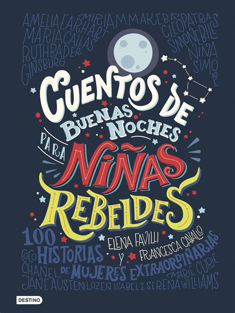 cuentos de buenas noches para ni as rebeldes tapa dura edition books cuentos de buenas noches para ni 241 as rebeldes planeta de
