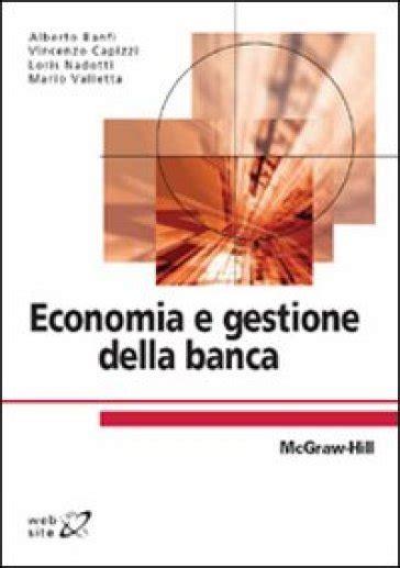 economia della banca economia e gestione della banca alberto banfi libro