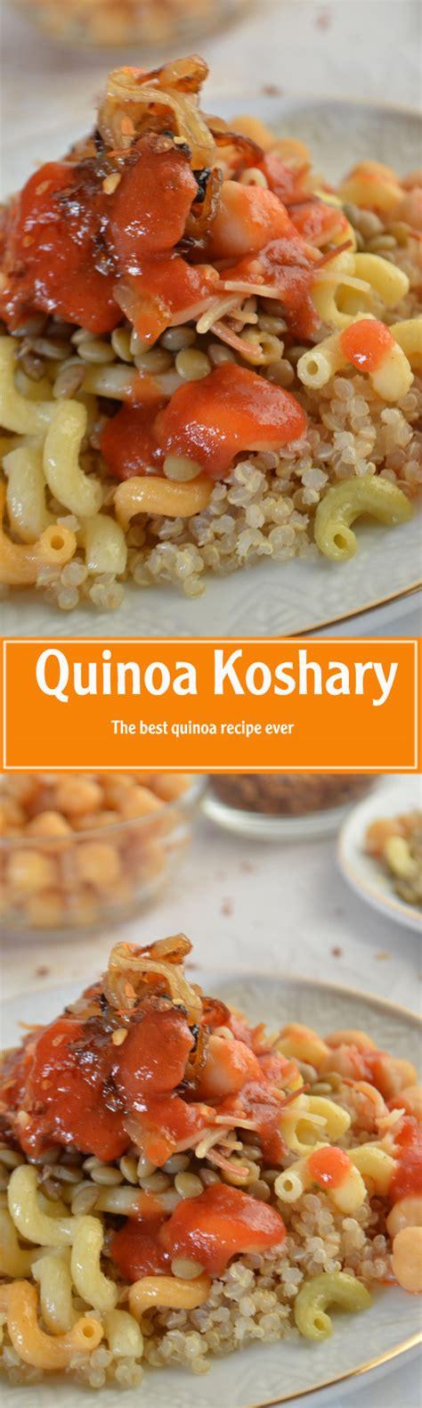 best quinoa recipes quinoa koshary best quinoa recipe nile to rockies cuisine