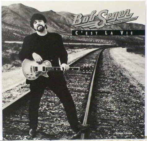 bob seger c est la vie bob seger c est la vie at discogs