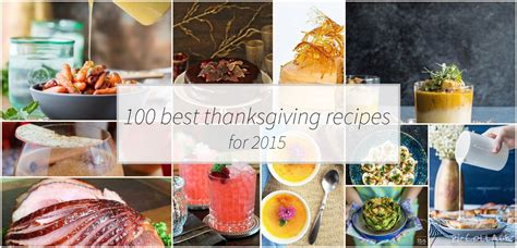 100 best thanksgiving recipes for 2015 ohmydish com