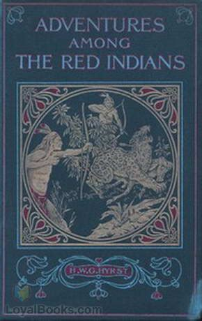 adventures among books books adventures among the indians incidents and