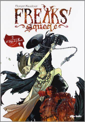 libro freaks descargar libro freaks squeele 3 el tango de la muerte online libreriamundial