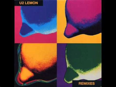 lemon u2 u2 lemon bad yard club mix youtube