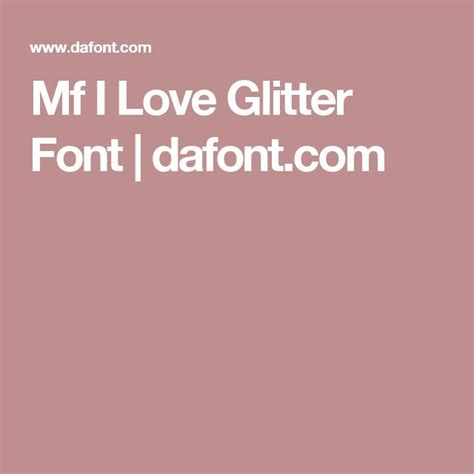 dafont i love glitter 1083 best fonts images on pinterest