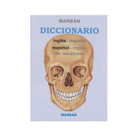 marban libreria ingl 233 s espa 241 ol espa 241 ol ingl 233 s marb 193 n diccionario de
