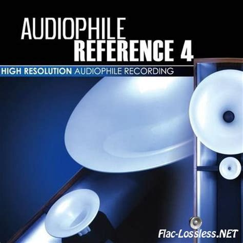 Audiophile Reference 2006 flac ong audiophile selection lossless best