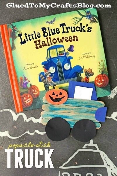 little blue trucks halloween little blue truck s halloween popsicle stick kid craft glued to my crafts