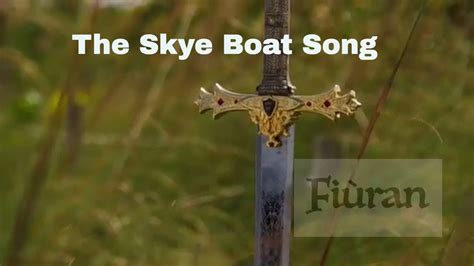 boat song lyrics outlander the skye boat song lyrics outlander theme song youtube