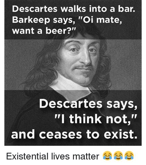Descartes Meme - funny descartes memes of 2017 on sizzle sonned