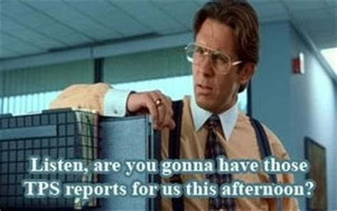 Office Space Tps Reports Office Space Faves