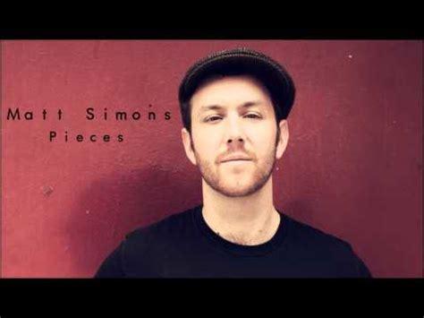 with you lyrics matt simons matt simons pieces lyrics