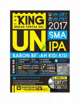 The King Us Sd Mi 2018 Bedah Kisi the king bedah tuntas skl un sma ipa buku edukasi
