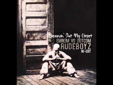 Eminem Cleanin Up Closet by Eminem Vs Dotcom Cleanin Out Closet Rudeboyz Edit