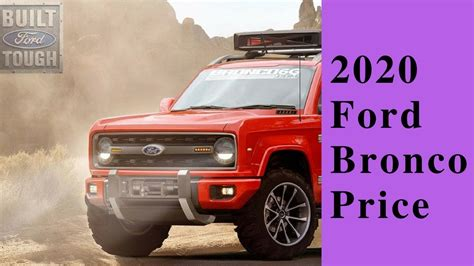 2020 Ford Bronco News by Car News 2020 Ford Bronco Price