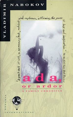 ada or ardor the ada or ardor a family chronicle by vladimir nabokov