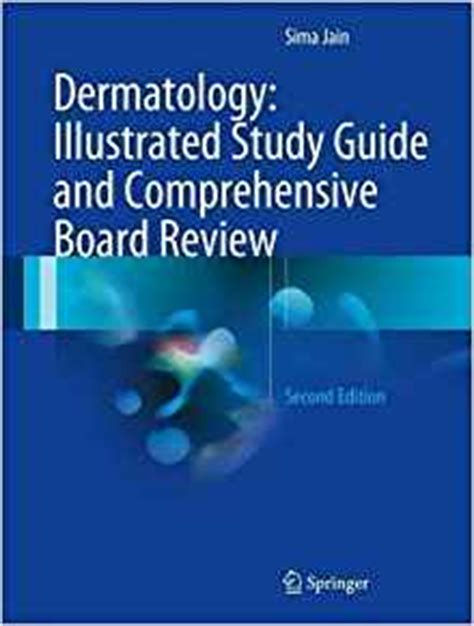 dermatology illustrated study guide  comprehensive board review  ed  edition