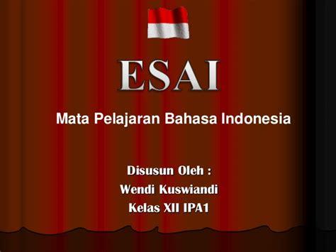 format esai bahasa indonesia materi esai