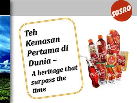 Teh Botol Sosro Kemasan Pouch sosro a heritage that surpass the time