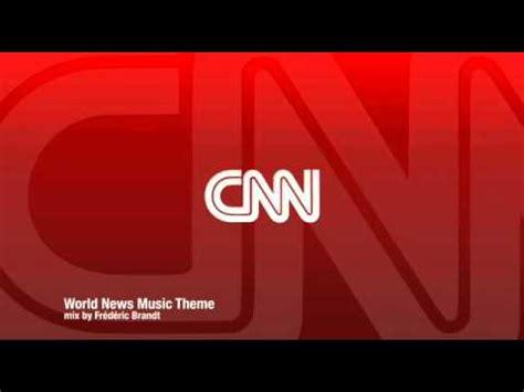 theme music news cnn music theme quot worldnews quot youtube