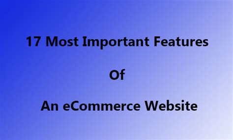 8 Most Important Features I Look For In A Flat by 17 Most Important Features Of An Ecommerce Website 2018