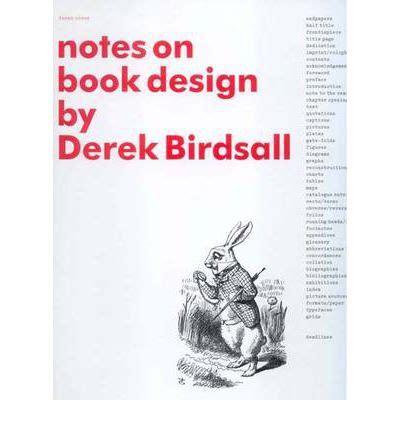 interior design notes notes on book design derek birdsall 9780300103472
