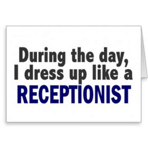 theme hospital quotes receptionist receptionist day funny quotes quotesgram