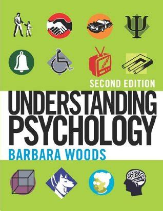 Understanding Psychology understanding psychology by barbara woods