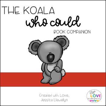 the koala who could the koala who could book companion by live love kindergarten tpt